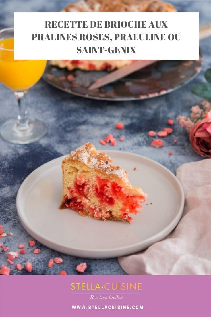 Recette de brioche aux pralines roses, praluline ou Saint-Genix