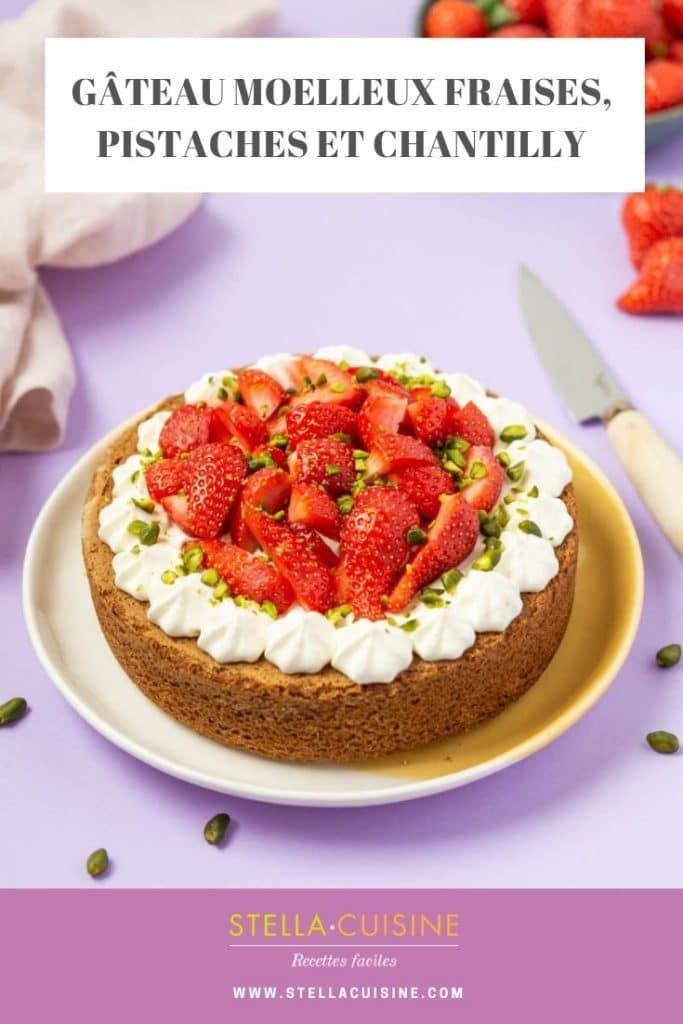 Recette de Gâteau aux pistaches, fraises et chantilly