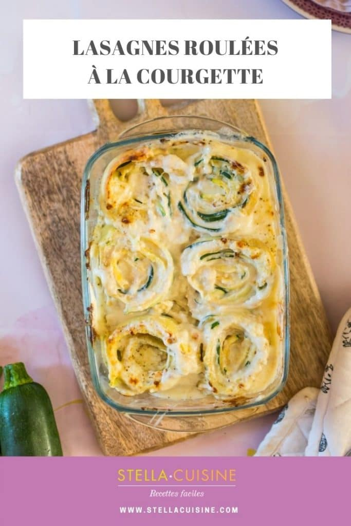 Recette de Lasagnes roulées à la courgette. Recette facile de pâte à lasagnes fraîche, lasagnes roulées faciles et rapides et sauce béchamel !