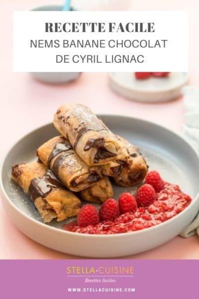 Recette de Nems banane, chocolat, framboises de Cyril Lignac (Tous en Cuisine), la recette du délicieux dessert de l'émission sur M6 !