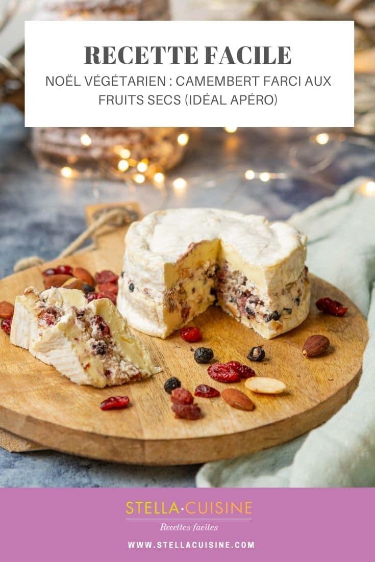 Recette de Noël végétarien : camembert farci aux fruits secs