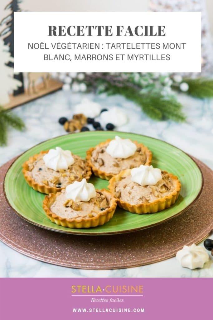 Noël végétarien : Tartelettes Mont-Blanc (crème de marrons, myrtilles...)