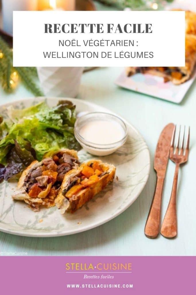 Recette de Noël végétarien : Wellington de légumes. Recette facile de Wellington végétarien aux légumes, courge, marrons, cranberries. Un délice !